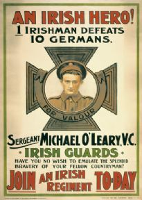 An Irish hero! ... Sergeant Michael O'Leary, V.C. ... Join an Irish regiment to-day / David Allen & Sons Ltd., 40, Great Brunswick St., Dublin